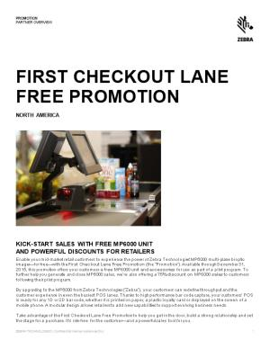 First Checkout Lane Free Promotion