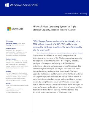 Get More Capabilities for Every Storage Dollar