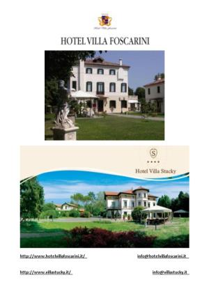 VILLA FOSCARINI and VILLA STUCKY Are Two Magnificent 4 Stars Hotels Created After a Careful